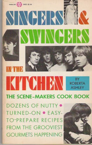 singers and swingers Retro Food For Modern Times: Singers and Swingers In The Kitchen   Roberta Ashley (1967)   Franks, Mince and A Saucer of Milk!