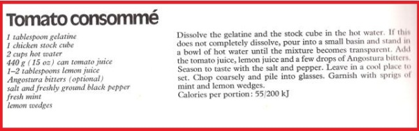 Tomato Consomme Recipe  taken from Woman's Day All Colour Book of Cooking for Slimmers (1978)
